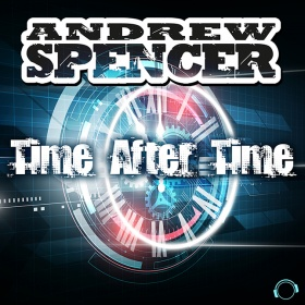 ANDREW SPENCER - TIME AFTER TIME